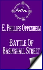Battle of Basinghall Street by E. Phillips Oppenheim