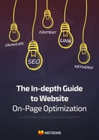 The In-depth Guide to Website On-page Optimization by Tina Zennand