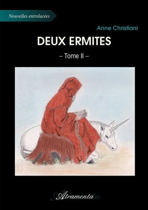 Deux ermites: Tome 2 by Anne Christiani