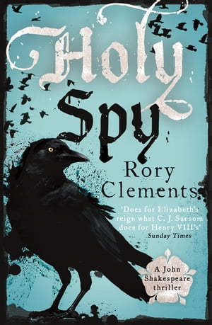 Holy Spy John Shakespeare 6