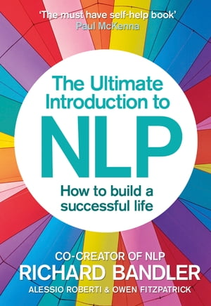 The Ultimate Introduction to NLP: How to build a successful life
