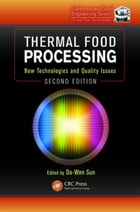 Thermal Food Processing: New Technologies and Quality Issues, Second Edition