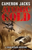 Atomic Gold by Cameron Jacks