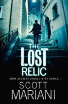 The Lost Relic (Ben Hope, Book 6) by Scott Mariani