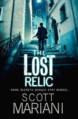 Book The Lost Relic (Ben Hope, Book 6) by Scott Mariani