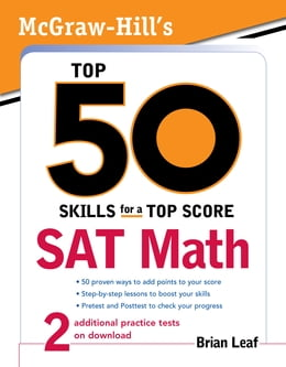 Book McGraw-Hill's Top 50 Skills for a Top Score: SAT Math: SAT Math by Brian Leaf
