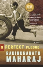 A Perfect Pledge by Rabindranath Maharaj
