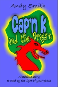 Cap'n K and the Dragon