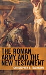 The Roman Army and the New Testament Cover Image