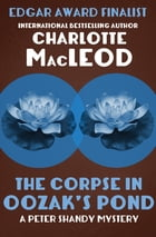 The Corpse in Oozak's Pond by Charlotte MacLeod