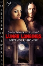 Lunar Longings by Nitanni Chionne
