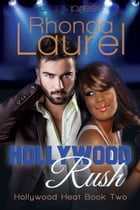 Hollywood Rush by Rhonda Laurel
