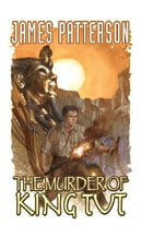 The Murder of King Tut by James Patterson Alexander Irvine, Christropher Mitten, Ron Randall, Darwyn Cooke