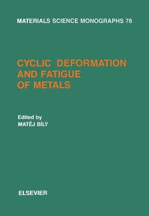 Cyclic Deformation and Fatigue of Metals
