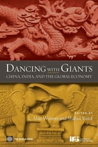 Dancing With Giants: China, India, And The Global Economy by Winters Alan; Yusuf Shahid