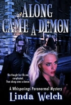 Along Came a Demon: Whisperings book one by Linda Welch