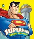 Superman Fights for Truth! cfb34cfd-5baf-4251-afaa-d1bd0340cb01