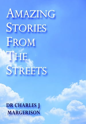 Amazing Stories from the Streets