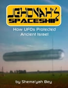 Jehovah's Spaceship by Shema'yah Bey