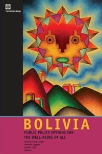 Bolivia: Public Policy Options for the Well-Being of All