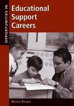 Book Opportunities in Educational Support Careers by Rowh, Mark