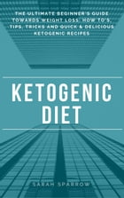 Ketogenic Diet by Sarah Sparrow