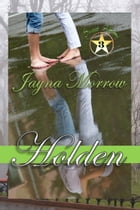 Holden by Jayna Morrow