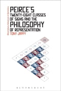 Peirce's Twenty-Eight Classes of Signs and the Philosophy of Representation ce849ef7-0dc0-4ddc-8d17-af98205b6404