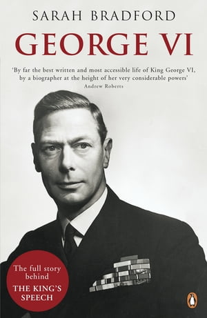 George VI The Dutiful King