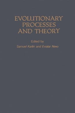 Book Evolutionary processes and theory by Nevo, Evitar