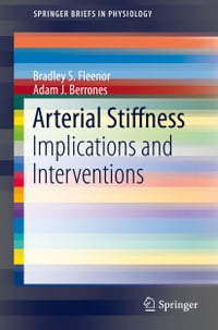 Arterial Stiffness: Implications and Interventions