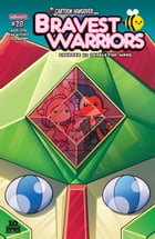 Bravest Warriors #28 by Kath Leth