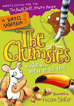 Book The Clumsies Make a Mess of the Zoo (The Clumsies, Book 4) by Sorrel Anderson
