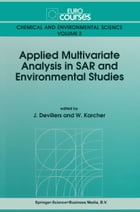 Applied Multivariate Analysis in SAR and Environmental Studies by J. Devillers