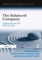 The Balanced Company: Organizing for the 21st Century