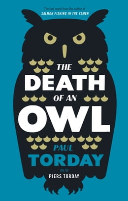 Book The Death of an Owl by Paul Torday