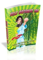 Self Defense 101 by SoftTech