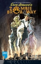 ZOMBIE BROADWAY, Issue 1 by David Harris