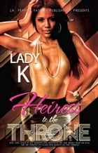 Heiress to the Throne by LFF Publishing
