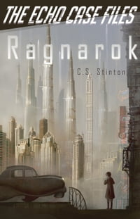 Ragnarok (The Echo Case Files)