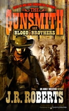 Blood Brothers by J.R. Roberts