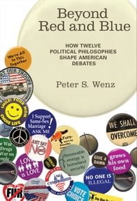 Beyond Red and Blue: How Twelve Political Philosophies Shape American Debates