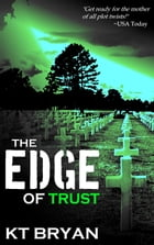 The Edge of Trust: Team Edge, #1 by KT Bryan