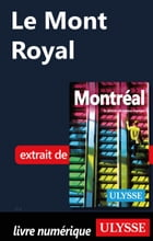 Le Mont Royal by Collectif Ulysse