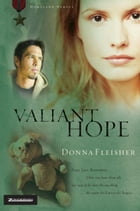 Valiant Hope by Donna Fleisher