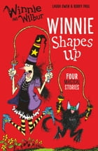 Winnie and Wilbur: Winnie Shapes Up by Laura Owen