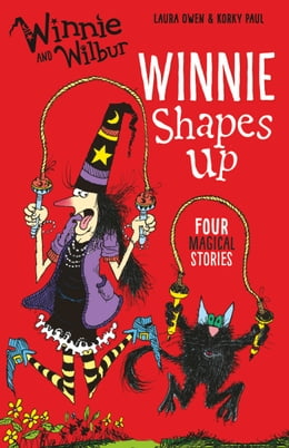 Book Winnie and Wilbur: Winnie Shapes Up by Laura Owen