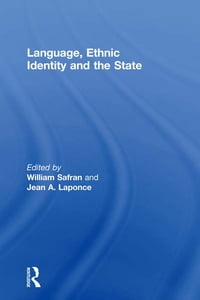 Language, Ethnic Identity and the State