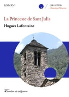 La princesse de Sant Julia by Hugues Lafontaine