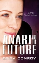 Anari and the Future by Erica Conroy